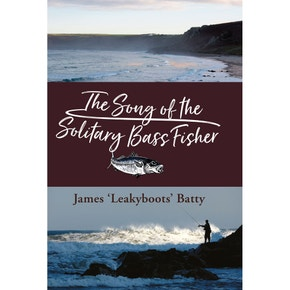 The Song of the Solitary Bass Fisher Book