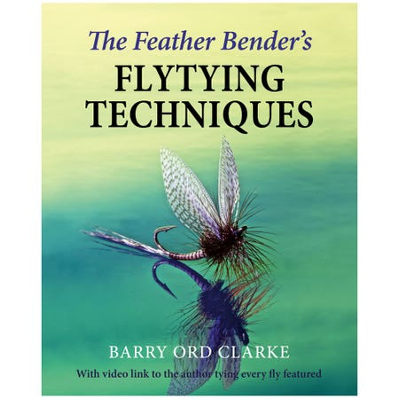 The Feather Bender's Flytying Techniques Book