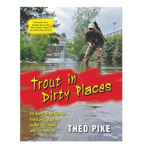 Trout in Dirty Places Book