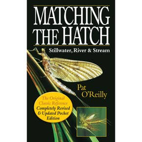 Matching the Hatch - Stillwater, River and Stream Book